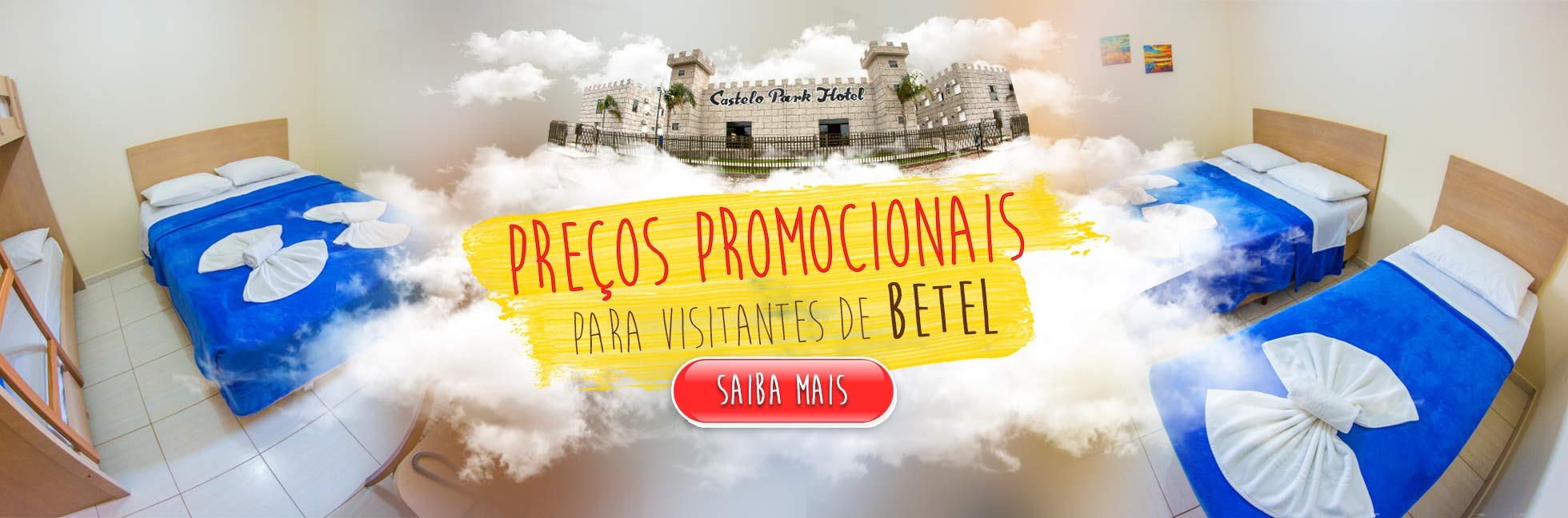 Preços Promocionais para Visitantes de Betel